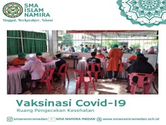 Sekolah Islam Namira Laksanakan Vaksinasi Untuk Masyarakat